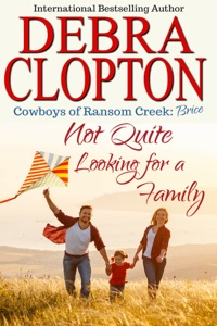Brice: Not Quite Looking for a Family - Debra Clopton pdf download