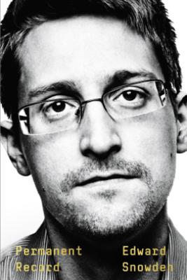Permanent Record - Edward Snowden