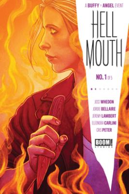 Buffy the Vampire Slayer/Angel: Hellmouth #1 - Jordie Bellaire & Jeremy Lambert