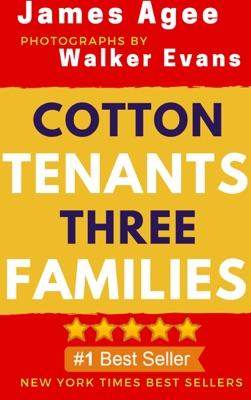 Cotton Tenants: Three Families - James Agee pdf download