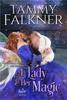 Tammy Falkner - A Lady and Her Magic  artwork