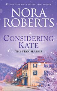Considering Kate - Nora Roberts pdf download
