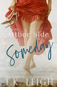 The Other Side Of Someday - T.K. Leigh pdf download