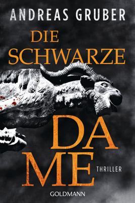 Die schwarze Dame - Andreas Gruber pdf download