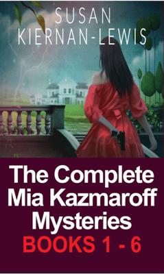 The Complete Mia Kazmaroff Mysteries - Susan Kiernan-Lewis pdf download