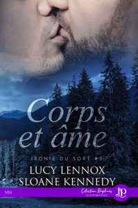 Corps et âme - Lucy Lennox & Sloane Kennedy pdf download