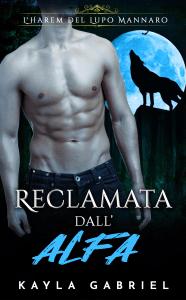 Reclamata dall'Alfa - Kayla Gabriel pdf download