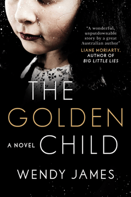 The Golden Child - Wendy James pdf download