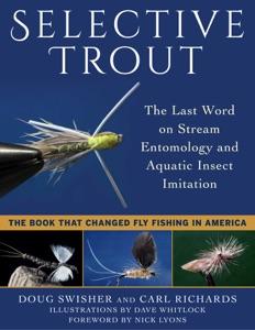 Selective Trout - Doug Swisher, Carl Richards, Dave Whitlock & Nick Lyons pdf download