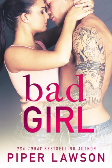 Bad Girl - Piper Lawson pdf download