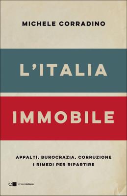 L'Italia immobile - Michele Corradino pdf download