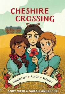 Cheshire Crossing - Andy Weir & Sarah Andersen pdf download