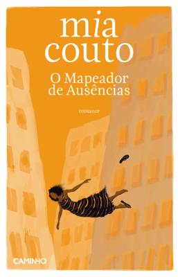 O Mapeador de Ausências - Mia Couto pdf download