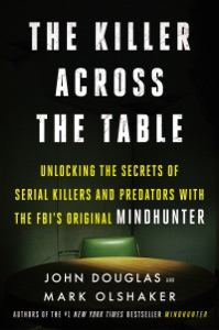 The Killer Across the Table - John E. Douglas & Mark Olshaker pdf download