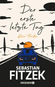Der erste letzte Tag - Sebastian Fitzek pdf download