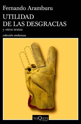Utilidad de las desgracias - Fernando Aramburu pdf download