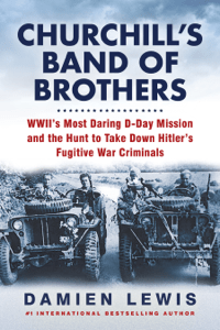 Churchill's Band of Brothers - Damien Lewis pdf download