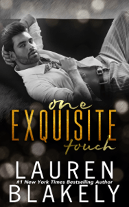 One Exquisite Touch - Lauren Blakely pdf download
