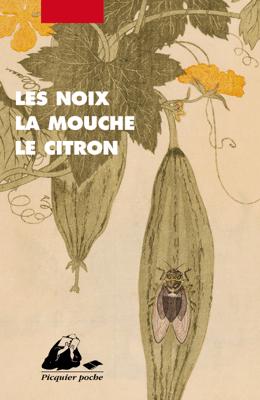 Les Noix, la mouche, le citron - GROUPE KIRIN & Collectif pdf download
