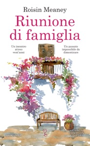Riunione di famiglia - Roisin Meaney pdf download