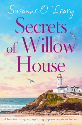 Secrets of Willow House - Susanne O'Leary pdf download