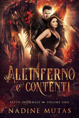 All'inferno e contenti - Nadine Mutas & Ernesto Pavan pdf download