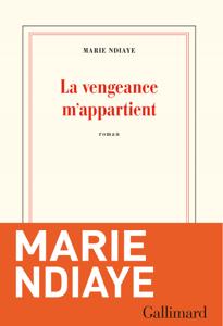 La vengeance m'appartient - Marie NDiaye pdf download