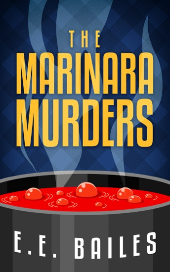 The Marinara Murders by E.E. Bailes pdf download