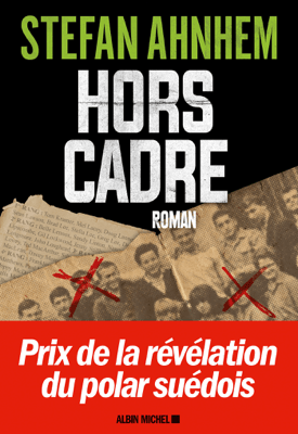 Hors cadre - Stefan Ahnhem & Marina Heide pdf download
