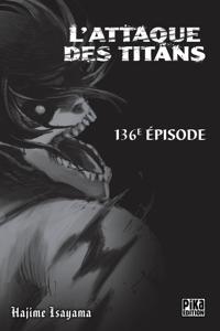 L'Attaque des Titans Chapitre 136 - Hajime Isayama pdf download