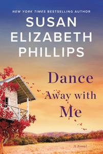 Dance Away with Me - Susan Elizabeth Phillips pdf download