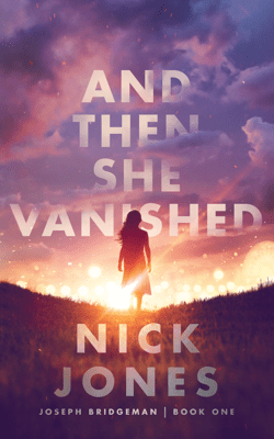 And Then She Vanished - Nick Jones pdf download