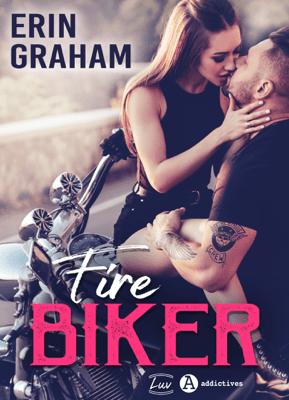 Fire Biker - Erin Graham pdf download