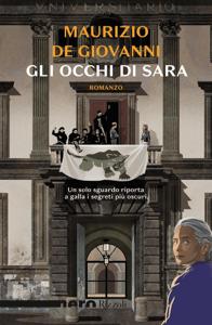 Gli occhi di Sara (Nero Rizzoli) - Maurizio De Giovanni pdf download