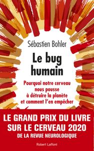 Le Bug humain - Sébastien Bohler pdf download