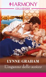 L'inganno dello sceicco - Lynne Graham pdf download