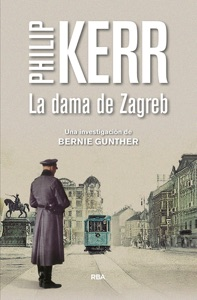 La dama de Zagreb - Philip Kerr pdf download