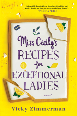 Miss Cecily's Recipes for Exceptional Ladies - Vicky Zimmerman pdf download