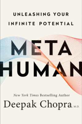 Metahuman - Deepak Chopra