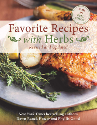 Favorite Recipes with Herbs - Dawn Ranck Hower & Phyllis Good pdf download