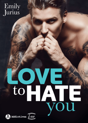 Love to Hate You - Emily Jurius pdf download