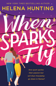 When Sparks Fly - Helena Hunting pdf download