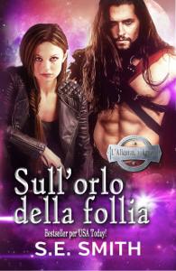 Sull'orlo della follia - S.E. Smith pdf download