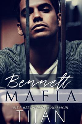 Bennett Mafia - Tijan