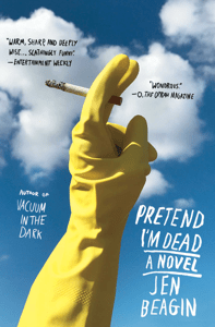 Pretend I'm Dead - Jen Beagin pdf download