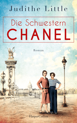 Die Schwestern Chanel - Judithe Little pdf download