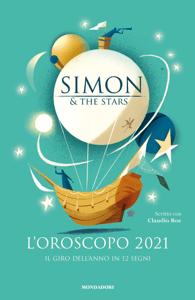 L'oroscopo 2021 - Il giro dell'anno in 12 segni - Simon & The Stars pdf download