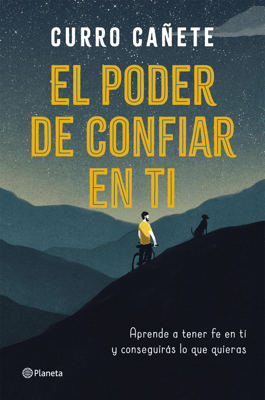 El poder de confiar en ti - Curro Cañete pdf download