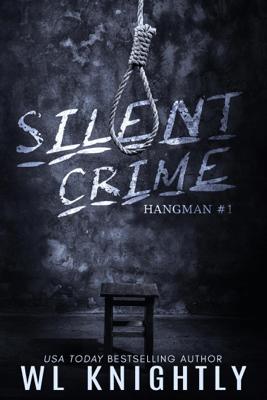 Silent Crime - W.L. Knightly