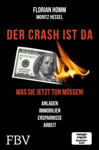 Der Crash ist da - Florian Homm, Markus Krall & Moritz Hessel pdf download